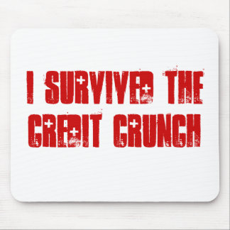 I Survived The Credit Crunch Mouse mat Mouse Pad