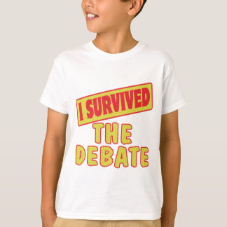 I SURVIVED THE DEBATE T-Shirt