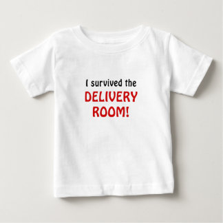 I Survived the Delivery Room Baby T-Shirt