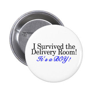 I Survived The Delivery Room Its A Boy Pinback Buttons