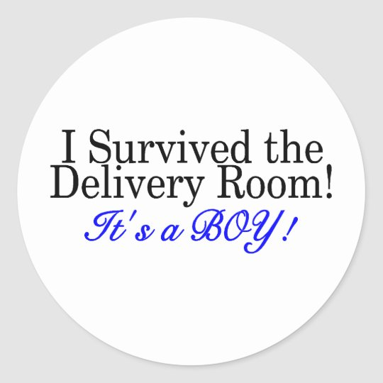 I Survived The Delivery Room Its A Boy Classic Round Sticker