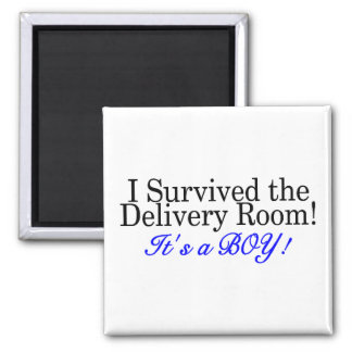 I Survived The Delivery Room Its A Boy Magnet