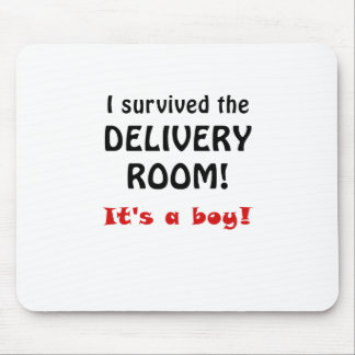 I Survived the Delivery Room Its a Boy Mouse Pad