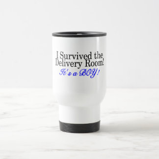 I Survived The Delivery Room Its A Boy Travel Mug