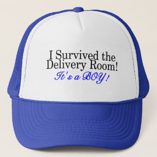 I Survived The Delivery Room Its A Boy Trucker Hat
