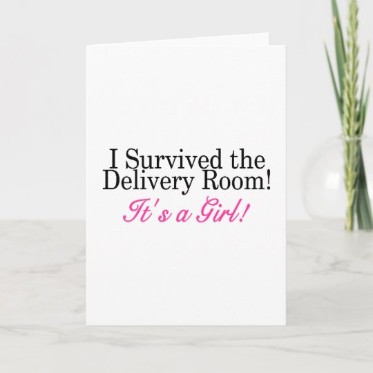 i survived the delivery room its a girl announcement zazzle com