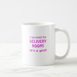 I Survived the Delivery Room Its a Girl Coffee Mugs