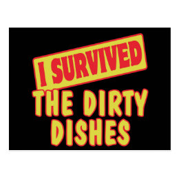 I SURVIVED THE DIRTY DISHES POSTCARD