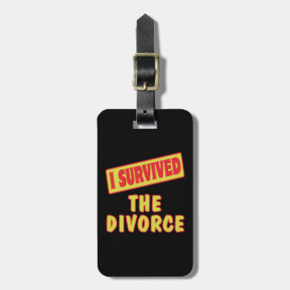 I SURVIVED THE DIVORCE LUGGAGE TAG