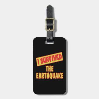 I SURVIVED THE EARTHQUAKE LUGGAGE TAG