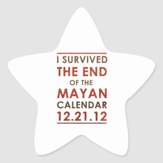 I Survived the end of the Mayan Calendar 12.21.12 Star Sticker