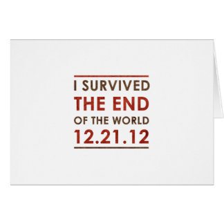 I Survived the end of the World 12.21.12 Card