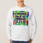 I Survived The End of The World - 12-21-12 - Mayan T Shirt