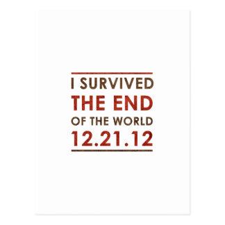 I Survived the end of the World 12.21.12 Postcard