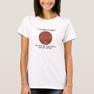 I Survived the End of the World 12-21-2012 T-Shirt
