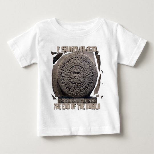 I SURVIVED THE END OF THE WORLD 2012 BABY T-Shirt