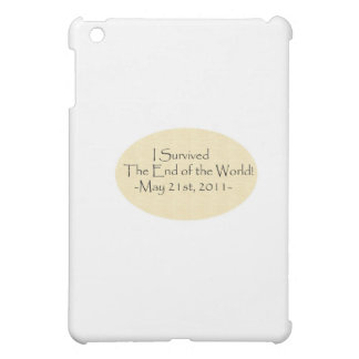 I survived the End of the World! Cover For The iPad Mini