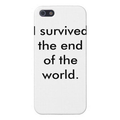 I survived the end of the world iphone case cases for iPhone 5
