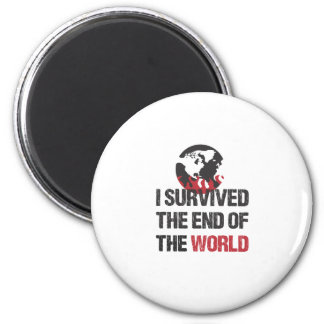 I Survived The End Of The World Magnets