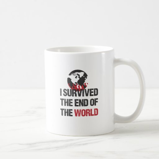 I Survived The End Of The World Classic White Coffee Mug