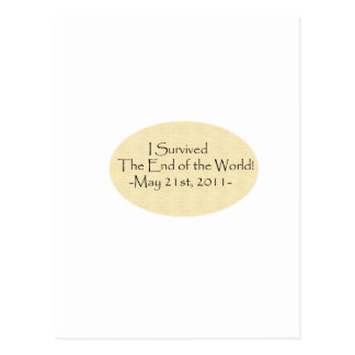 I survived the End of the World! Postcard