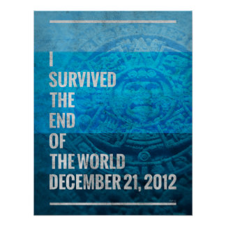 I Survived The End of The World Poster
