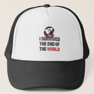 I Survived The End Of The World Trucker Hat