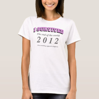 I survived (the end) T-shirts, Purple text T-Shirt