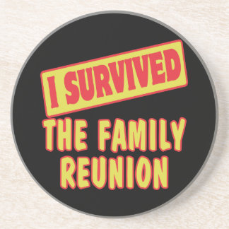 I SURVIVED THE FAMILY REUNION DRINK COASTERS