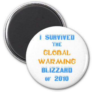 I Survived the Global Warming Blizzard of 2010 2 Inch Round Magnet