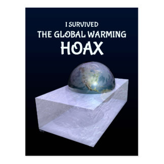 I Survived The Global Warming Hoax Postcard