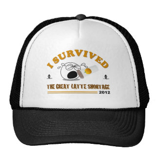 I Survived the Great Latte Shortage - 2012 Hat