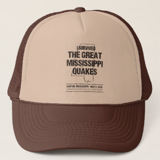 I Survived the Great Mississippi Quakes Trucker Hat