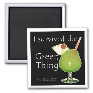 I Survived the Green Thing 2 Inch Square Magnet