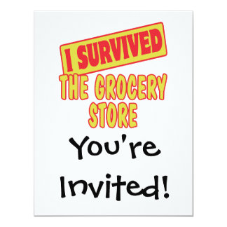 I SURVIVED THE GROCERY STORE 4.25X5.5 PAPER INVITATION CARD