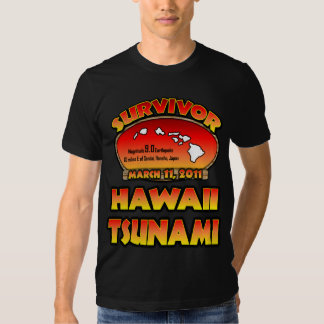 I Survived The Hawaii Tsunami 03 March 2011 T-Shirt