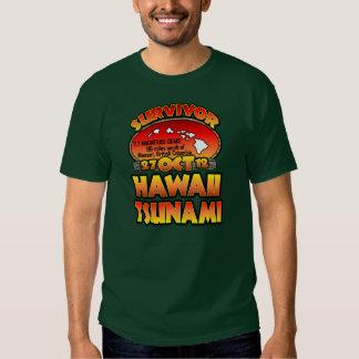 I Survived The Hawaii Tsunami 27 October 2012 Shirt