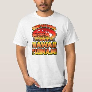 I Survived The Hawaii Tsunami 27 October 2012 T-shirt