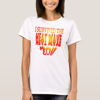 I Survived The Heat Wave 2011 T-Shirt