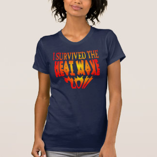 I Survived The Heat Wave 2011 Tshirt