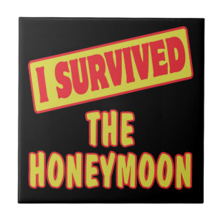 I SURVIVED THE HONEYMOON CERAMIC TILE