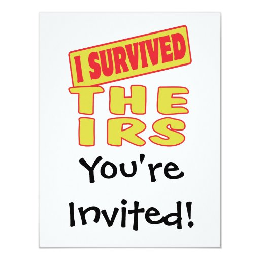 I SURVIVED THE IRS 4.25X5.5 PAPER INVITATION CARD