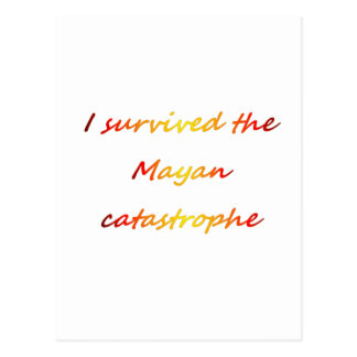 I survived the Mayan catastrophe 2012 Postcard