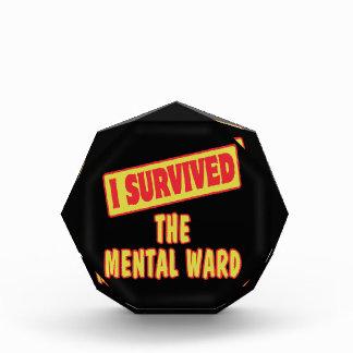 I SURVIVED THE MENTAL WARD ACRYLIC AWARD