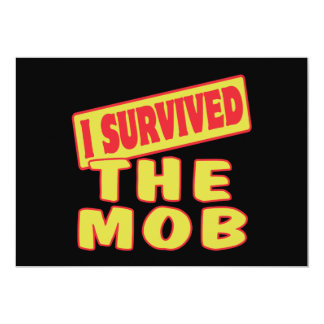 I SURVIVED THE MOB 5X7 PAPER INVITATION CARD