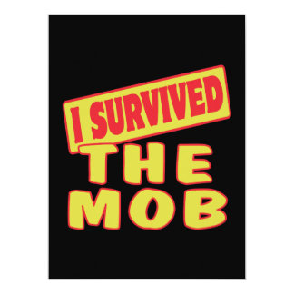 I SURVIVED THE MOB 6.5X8.75 PAPER INVITATION CARD