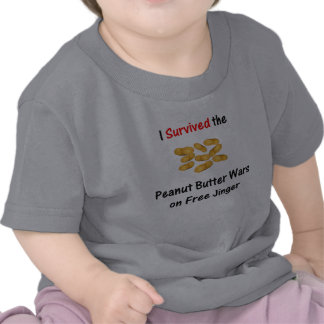 I Survived the Peanut Butter Wars at Free Jinger Tee Shirt