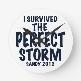 I Survived the Perfect Storm, Sandy 2012, hurrican Wallclock