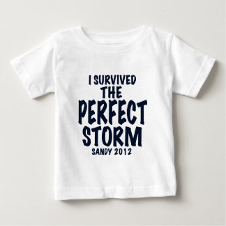 I Survived the Perfect Storm, Sandy 2012, hurrican Infant T-shirt