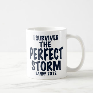 I Survived the Perfect Storm, Sandy 2012, hurrican Classic White Coffee Mug